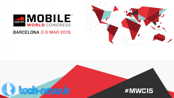 Photo of نگاهی کلی به رویداد MWC 2015، زمان دقیق کنفرانسهای مطبوعاتی و محصولات کمپانیها