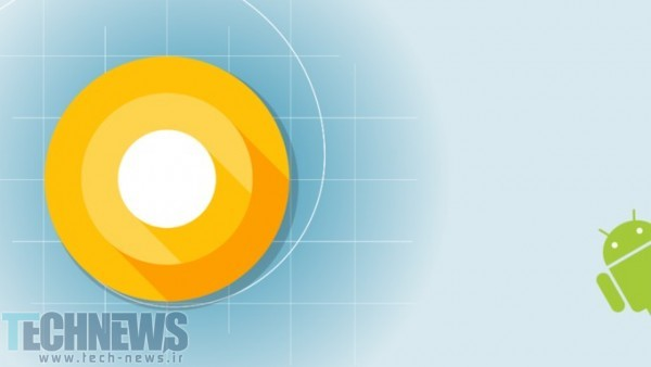 Photo of تاریخ عرضه Android O برای آخر تابستان تایید شد