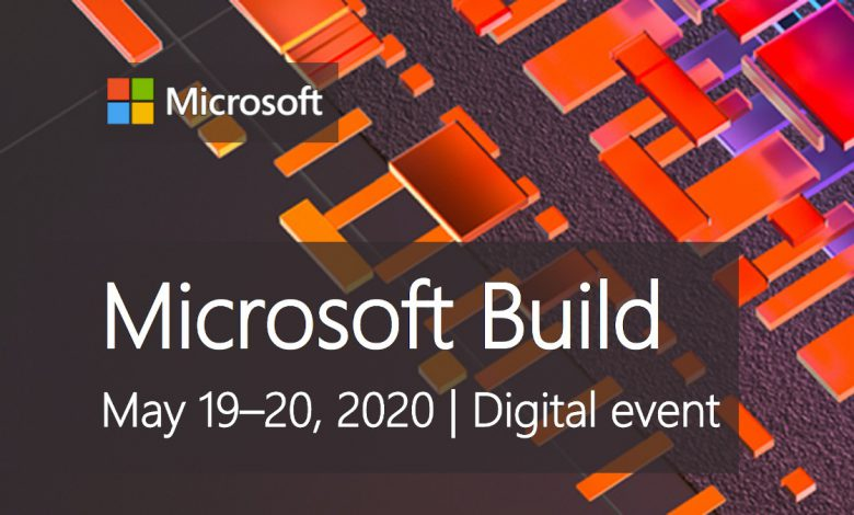 کنفرانس بیلد 2020 مایکروسافت بصورت مجازی برگزار خواهد شد