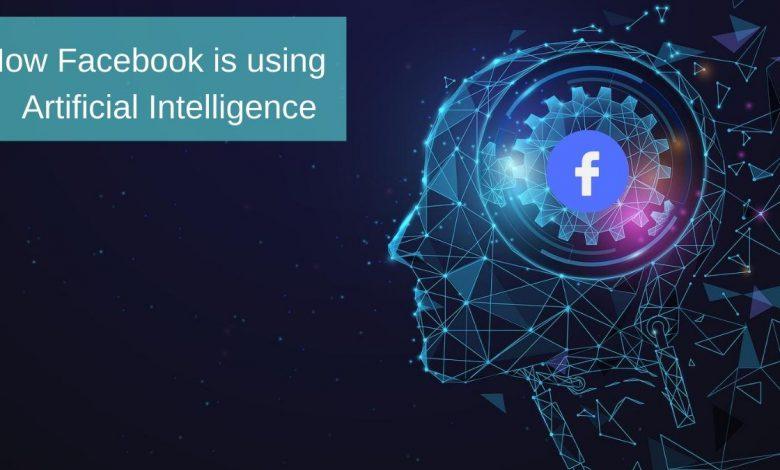 پیام های کاربران در فیس بوک با کمک هوش مصنوعی آنالیز خواهد شد